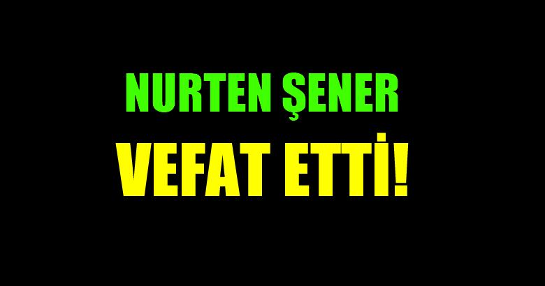 ŞENER AİLESİNİN ACI GÜNÜ!..
