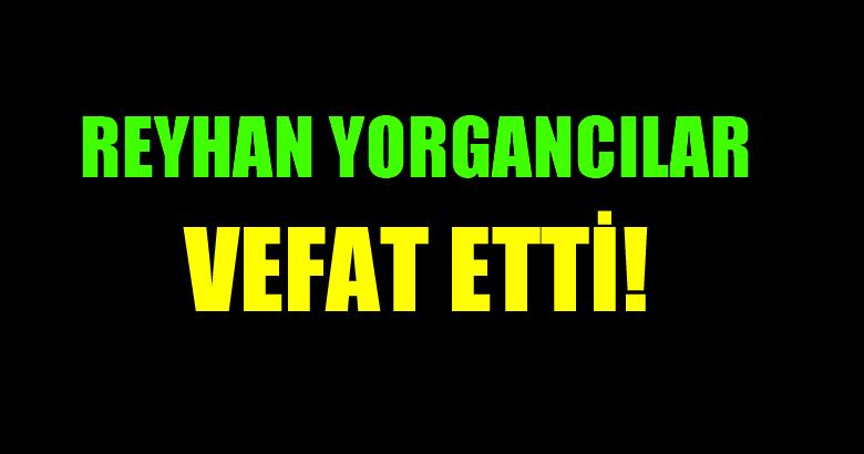 YORGANCILAR AİLESİNİN ACI GÜNÜ!..