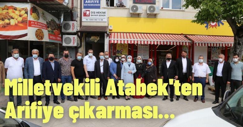 Milletvekili Atabek'ten Arifiye çıkarması