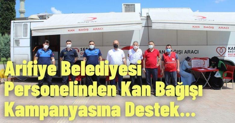 Arifiye Belediyesi Personelinden Kan Bağışı Kampanyasına Destek…
