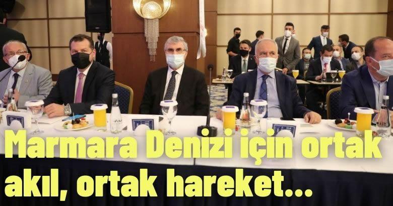Marmara Denizi için ortak akıl, ortak hareket