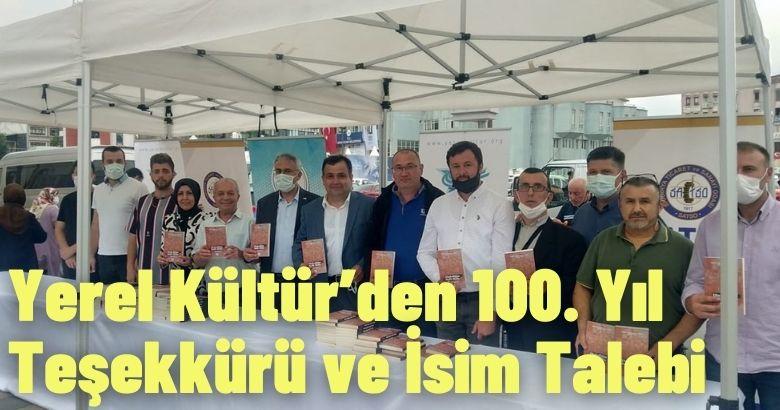 Yerel Kültür'den 100. Yıl Teşekkürü ve İsim Talebi