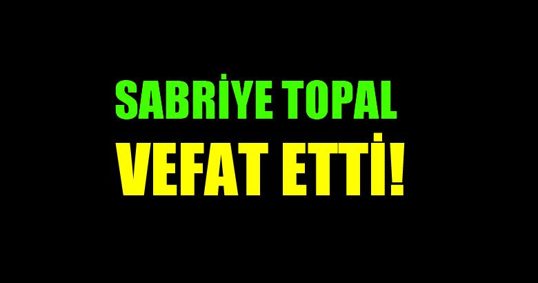 TOPAL AİLESİNİN ACI GÜNÜ!..