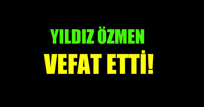 ÖZMEN AİLESİNNİ ACI GÜNÜ!