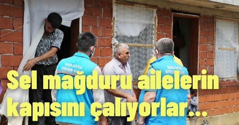 Sel mağduru ailelerin kapısını çalıyorlar