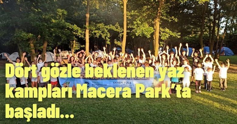 Dört gözle beklenen yaz kampları Macera Park'ta başladı
