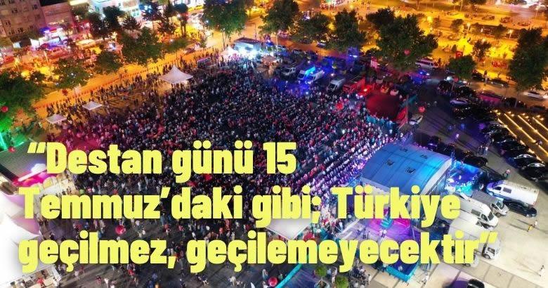 Sakarya halkı Demokrasi Meydanı'nda 15 Temmuz'u andı