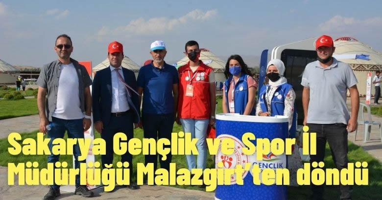 Sakarya Gençlik ve Spor İl Müdürlüğü Malazgirt'ten döndü