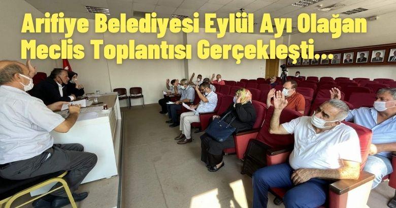 Arifiye Belediyesi Eylül Ayı Olağan Meclis Toplantısı Gerçekleşti.