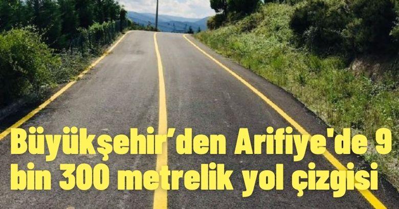 Büyükşehir'den Arifiye'de 9 bin 300 metrelik yol çizgisi
