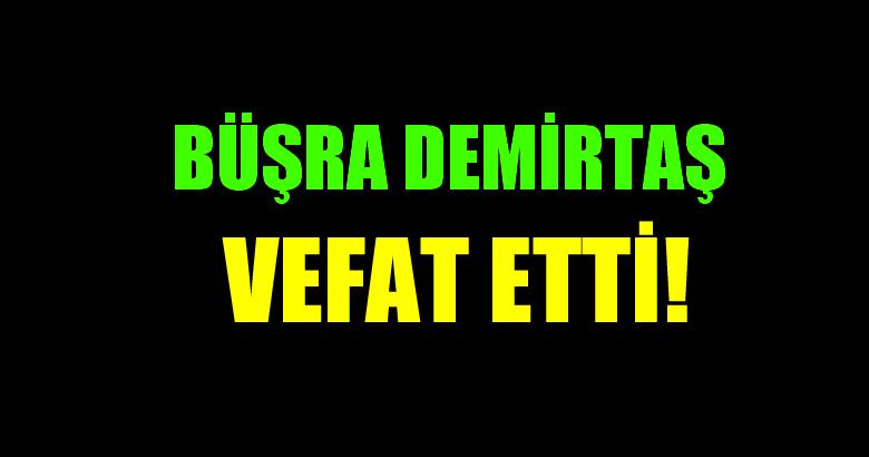DEMİRTAŞ AİLESİNİN ACI GÜNÜ!..
