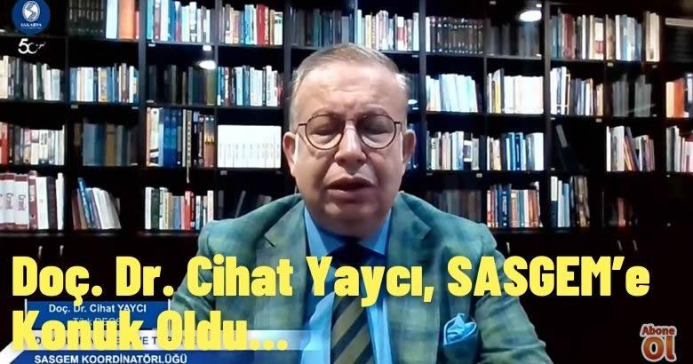 Doç. Dr. Cihat Yaycı, SASGEM'e Konuk Oldu